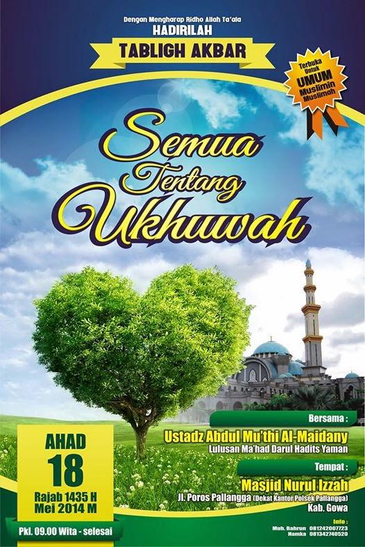 tabligh-akbar-semua-tentang-ukhuwah-gowa-ustadz-abdul-muthi